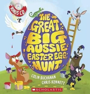 The Great Big Aussie Easter Egg Hunt - Colin Buchanan