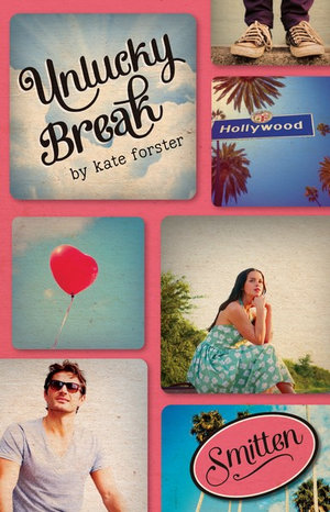 Unlucky Break : Unlucky Break - Kate Forster