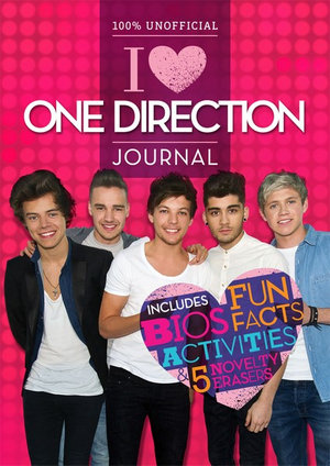100% Unofficial : I Heart One Direction Journal : Includes Fun, Bios, Facts, Activities & 5 Novelty Erasers - Hardie Grant Egmont