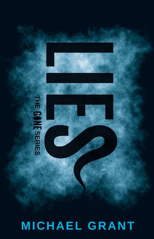 Lies : Done Series (Special Edition) : Book 3 - Michael Grant