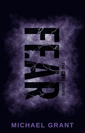 Fear : Gone Series (Special Edition) : Book 5 - Michael Grant