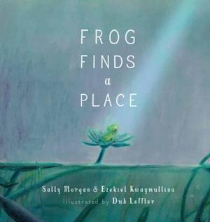 aussie picture books frog finds a place