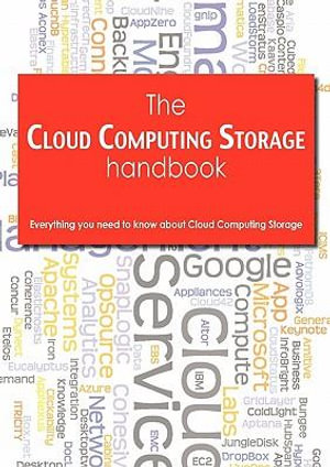 The Cloud Computing Handbook - Everything you need to know about Cloud Computing Todd Arias