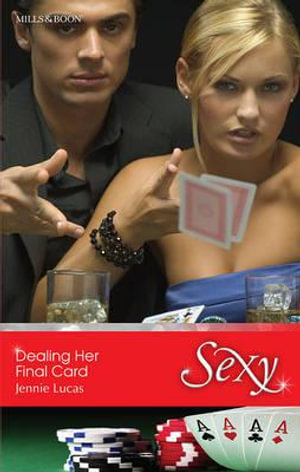 Dealing Her Final Card : Sexy S. - Jennie Lucas