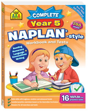 School Zone Complete Year 5 Naplan-Style Workbook and Tests : School Zone NAPLAN*-style Workbooks - Louise Park