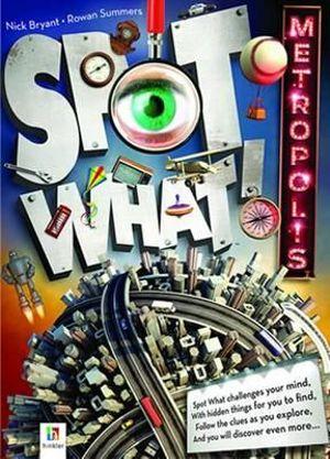 Spot What : Metropolis - Nick Bryant