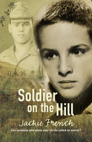 Soldier on the Hill - Jackie French
