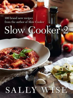 Slow Cooker 2 - Sally Wise