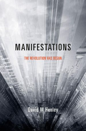 Manifestations - David M Henley