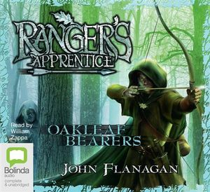 Oakleaf Bearers (MP3 CD) : The Ranger's Apprentice : Book 4 - John Flanagan
