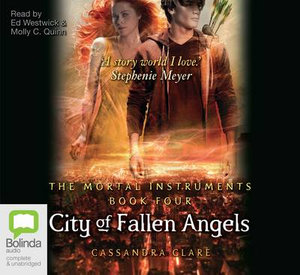 City of fallen angels (MP3) : Mortal instruments #4 - Cassandra Clare