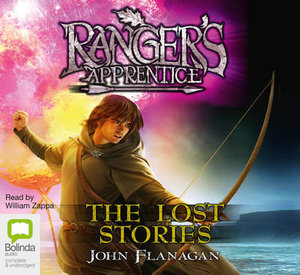 The Lost Stories : The Ranger's Apprentice : Book 11 - John Flanagan