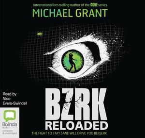 Bzrk : BZRK #2 - Michael Grant