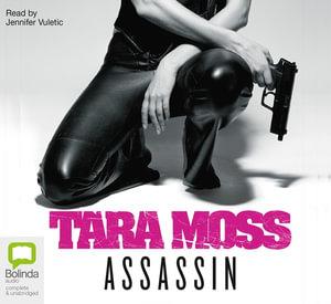 Assassin : Makedde Vanderwall #6 - Tara Moss