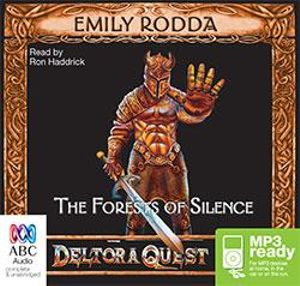 The forests of silence (MP3) : Deltora quest 1 - Emily Rodda