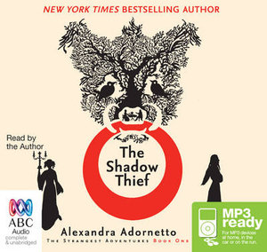 The Shadow Thief (MP3) - Alexandra Adornetto