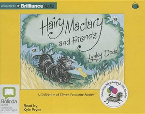 Hairy Maclary and Friends : A Collection of Eleven Favourite Stories - Lynley Dodd