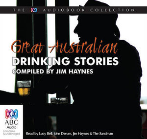 Great Australian Drinking Stories - Jim Haynes