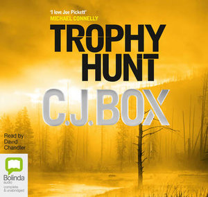 Trophy Hunt - C. J. Box