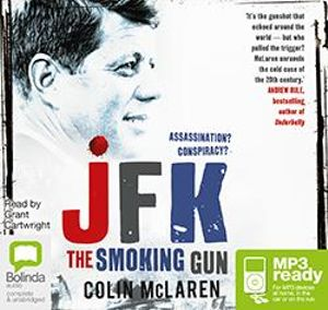 JFK : The Smoking Gun (MP3) - Colin McLaren