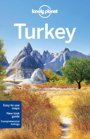 Turkey : Lonely Planet Travel Guide : 14th Edition - Lonely Planet