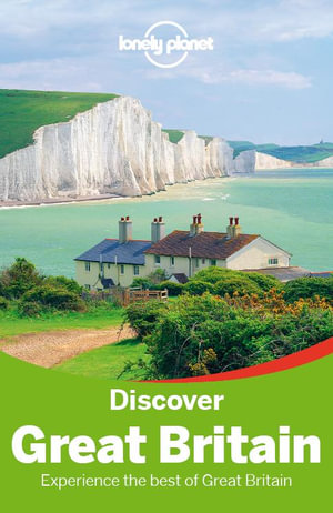 Lonely Planet Discover Great Britain - Lonely Planet