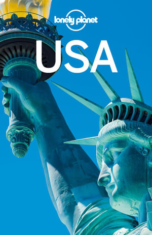 Lonely Planet USA : Travel Guide - Lonely Planet
