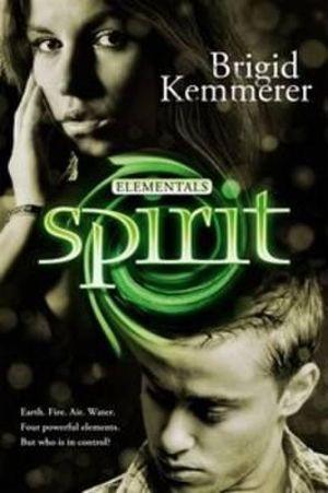 Spirit : Elementals Series : Book 3 - Brigid Kemmerer