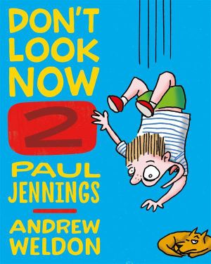 A Magician Never Tells and Elephant Bones  : Don't Look Now Series : Book 2 - Paul Jennings