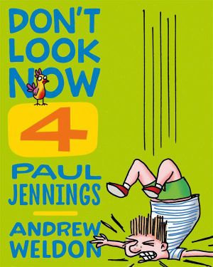 Don't Look Now Book 4 : Hobby Farm and Seeing Red - Paul Jennings