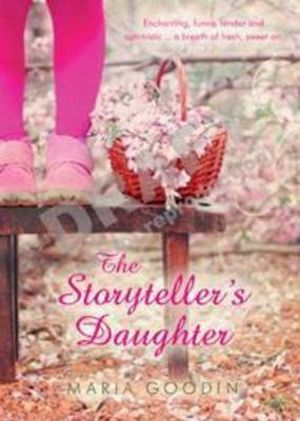 The Storyteller's Daughter - Maria Goodin