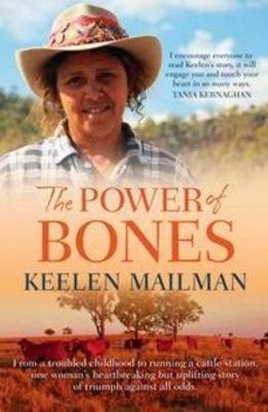 The Power of Bones - Keelen Mailman