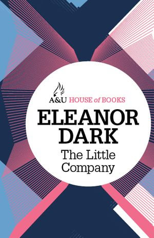 The Little Company - Eleanor Dark