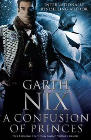 A Confusion of Princes - Garth Nix