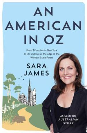 An American in Oz - Sara James