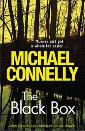The Black Box : Detective Harry Bosch : Book 18 - Michael Connelly
