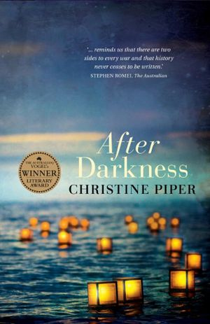 After Darkness  : 2014 Winner of The Australian/Vogel's Literary Award - Christine Piper