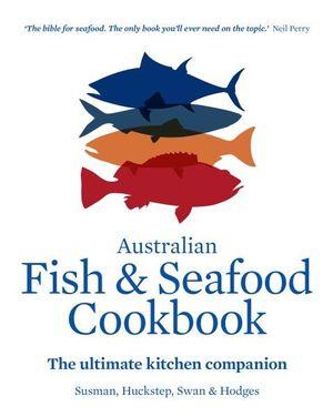 Australian Fish and Seafood Cookbook