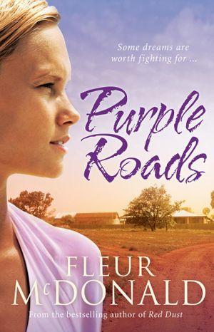 Purple Roads - Fleur McDonald