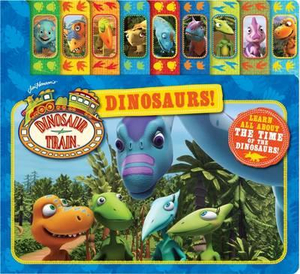 Dinosaur Train : Dinosaurs Tabbed Board Book : Learn All About The Time of the Dinosaurs! - The Five Mile Press