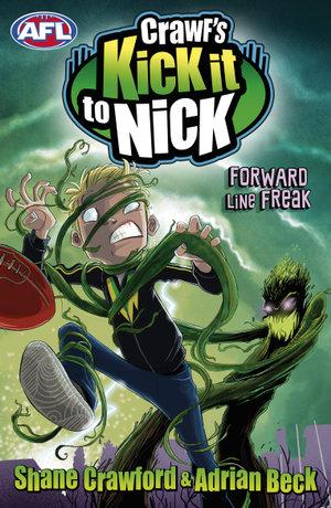 Crawf's Kick it to Nick : Forward Line Freak - Shane Crawford