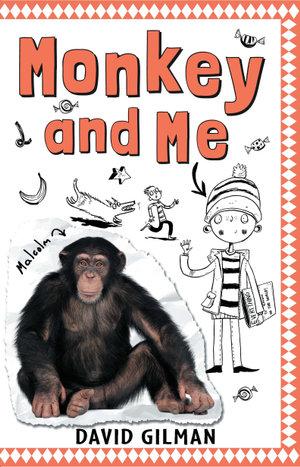 Monkey and Me - David Gilman