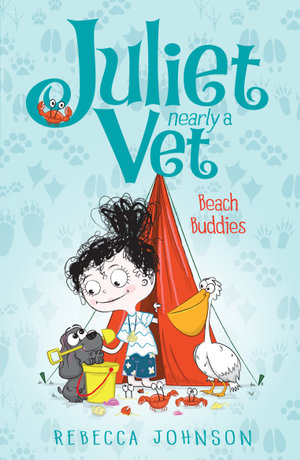 Juliet, Nearly a Vet : Beach Buddies (Book 5) - Kyla May