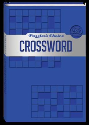 Crossword Puzzlers' Choice : Puzzlers' Choice