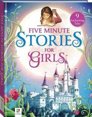 Five Minute Stories for Girls - Hinkler Books