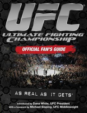 UFC Ultimate Fighting Championship : Official Fan's Guide - UFC