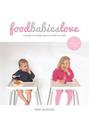 Food Babies Love a Guide