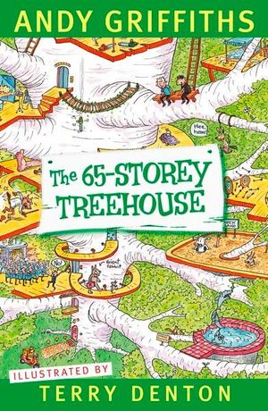 The 65-Storey Treehouse - Signed Copies Available!* : The Treehouse Series : Book 5 - Andy Griffiths