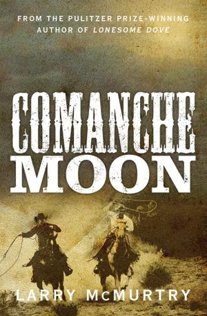 mccrae and call enlist with a ranger troop in pursuit of three outlaws: buffalo hump, the great comanche war chief