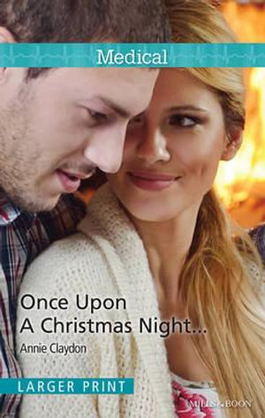 Once Upon A Christmas Night... - Annie Claydon